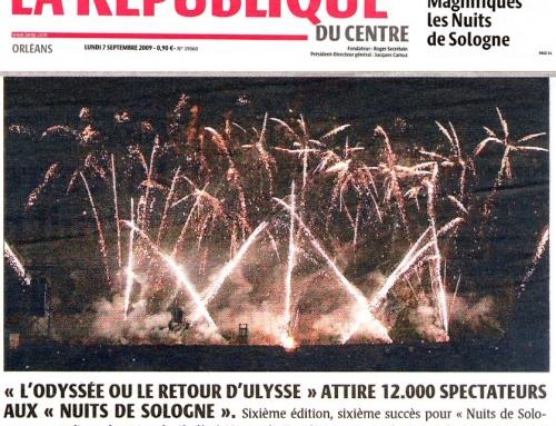 """""""L'ODYSSÉE OU LE RETOUR D'ULYSSE"""" ATTIRE 12.000 SPECTATEURS AUX """"NUITS DE SOLOGNE"""""""